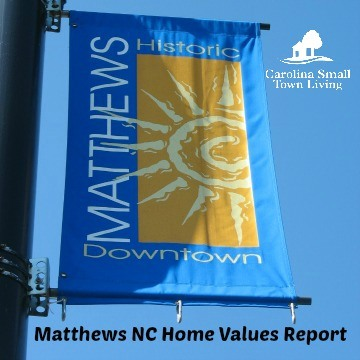 Matthews NC Home Values Report