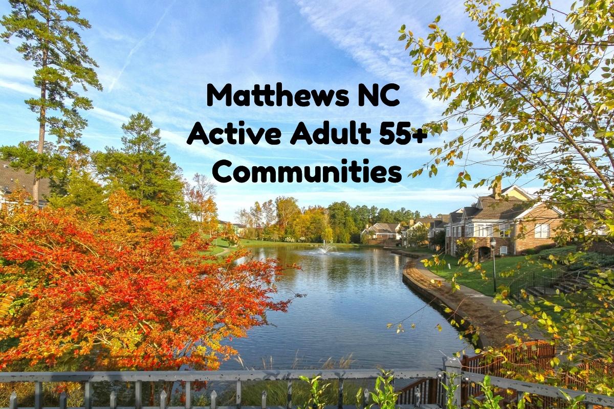 Active Adult 55 Communities In Matthews Nc Patio Homes